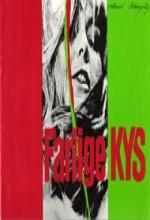 Farlige Kys (1972) afişi