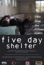Five Day Shelter (2010) afişi