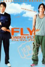 Fly, Daddy, Fly (ı)