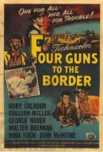 Four Guns To The Border (1954) afişi