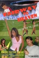 Fairway To Heaven (2007) afişi