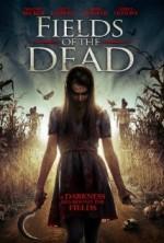 Fields of the Dead (2014) afişi