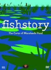 Fish Story: The Curse of Mocatawbi Pond (2012) afişi