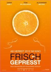 Frisch gepresst (2012) afişi
