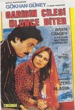 Garibin çilesi ölünce Biter (1979) afişi