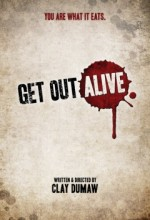 Get Out Alive (2012) afişi
