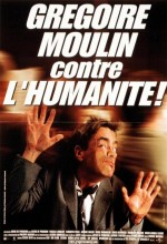 Grégoire Moulin İnsanlığa Karşı (2001) afişi