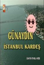 Günaydın İstanbul Kardeş