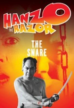 Hanzo The Razor: The Snare