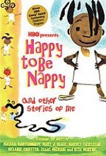 Happy to Be Nappy and Other Stories of Me (2004) afişi