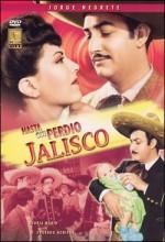 Hasta Que Perdió Jalisco (1945) afişi