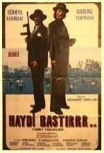 Haydi Bastır (1973) afişi