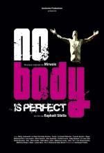 Hiçbir Vücut Mükemmel Değil