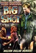 High School Big Shot (1959) afişi