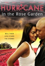Hurricane ın The Rose Garden