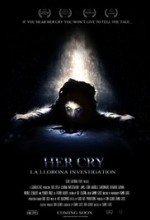 Her Cry: La Llorona Investigation (2017) afişi