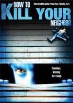 How To Film Your Neighbour (2009) afişi
