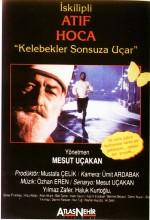 İskilipli Atıf Hoca / Kelebekler Sonsuza Uçar (1993) afişi