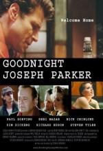 Iyi Geceler, Joseph Parker