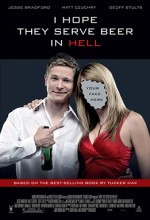 I Hope They Serve Beer In Hell (2009) afişi