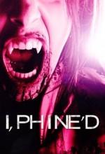 i, Phine'd  afişi
