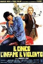 Il Cinico, L'infame, il Violento (1977) afişi