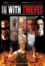 In With Thieves (2008) afişi