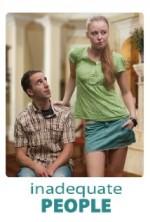 Inadequate People (2010) afişi