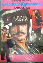 istanbul Kabadayısı Kara Murat (1972) afişi