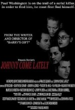 Johnny Come Lately (2004)