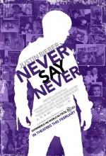 Justin Bieber: Asla Asla Deme (2011) afişi