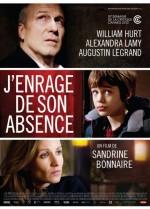 J'enrage de son absence (2012) afişi