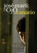 José Martí: el ojo del canario (2010) afişi