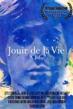 Jouir De La Vie (2014) afişi