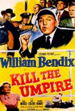 Kill The Umpire (1950) afişi