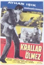Krallar Ölmez (1967) afişi