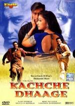 Kachche Dhaage