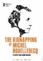 The Kidnapping of Michel Houellebecq (2014) afişi