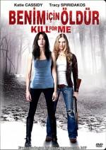 Benim için Öldür (2013) afişi
