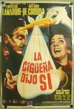 La Cigüeña Dijo Sí (1960) afişi