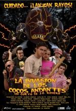 La Invasión De Los Cocos Andantes (2007) afişi