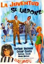 La Juventud Se Impone (1964) afişi
