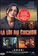 La Loi Du Cochon (2001) afişi