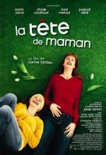 La Tête De Maman (2007) afişi