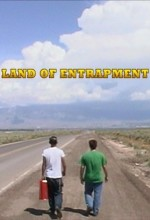 Land Of Entrapment (2007) afişi