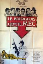 Le Bourgeois Gentil Mec (1969) afişi