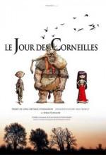 Le Jour Des Corneilles (2010) afişi
