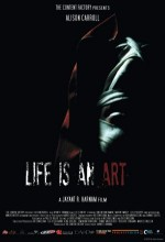 Life ıs An Art