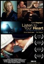 Kalbine Ses Ver (2010) afişi