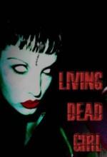 Living Dead Girl (2011) afişi